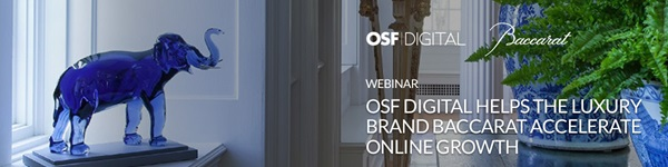OSF Digital helps the luxury brand Baccarat accelerate online growth LP