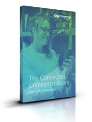 The Connected Commerce Boom – Powered by Millennials