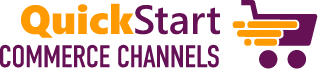 Quick Start Commerce Channels