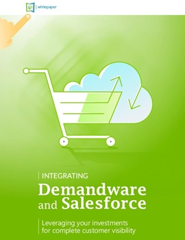 Integrating Demandware and Salesforce whitepaper